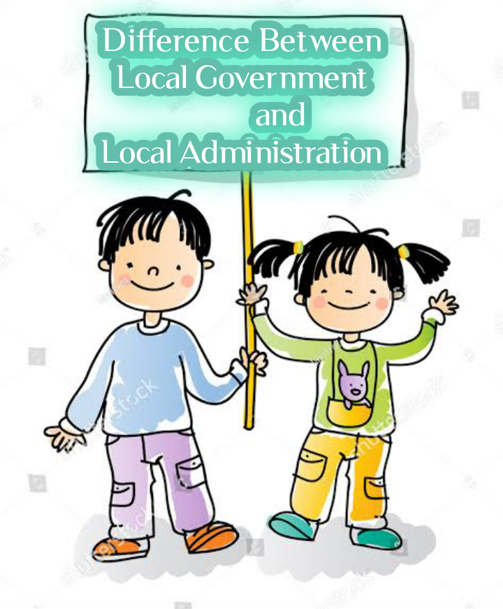 Local Government and Local Administration