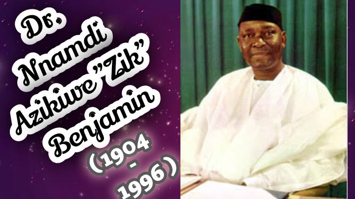 Dr. Nnamdi Azikiwe Zik Benjamin