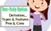 Two Party System | Definition | Features | Pros & Cons